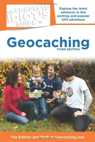 The Complete Idiot's Guide to Geocaching 9781615641949