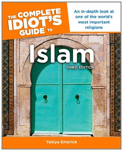 The Complete Idiot's Guide to Islam 9781615641291