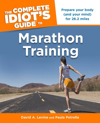 The Complete Idiot's Guide to Marathon Training 9781615640584
