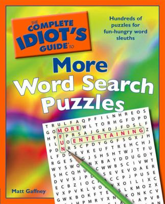 The Complete Idiot's Guide to More Word Search Puzzles 9781615640027