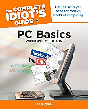 The Complete Idiot's Guide to PC Basics, Windows 7 Edition 9781615640676