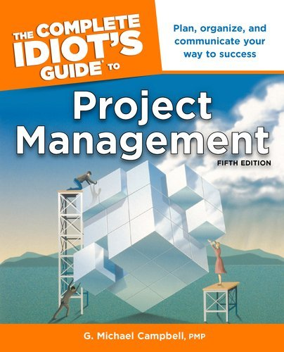 The Complete Idiot's Guide to Project Management 9781615640874