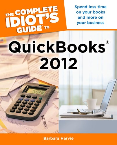 The Complete Idiot's Guide to QuickBooks 2012 9781615641178