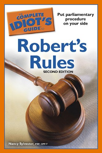 The Complete Idiot's Guide to Robert's Rules 9781615640348