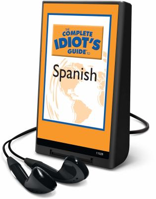 The Complete Idiot's Guide to Spanish: Program 1 9781616376956