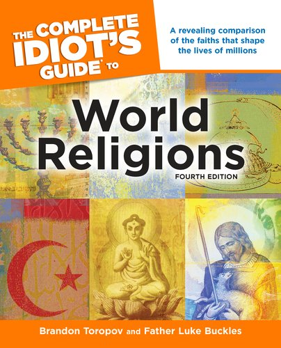 The Complete Idiot's Guide to World Religions 9781615640690