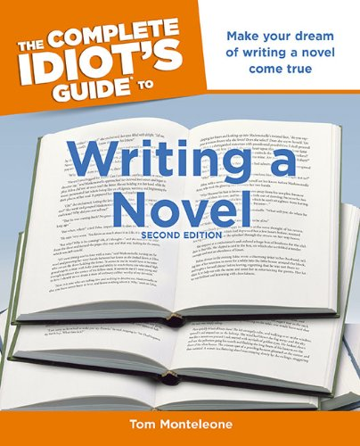 The Complete Idiot's Guide to Writing a Novel 9781615640331