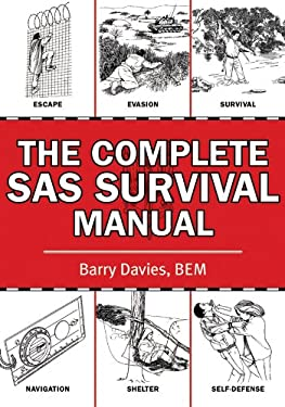 The Complete SAS Survival Manual 9781616082826