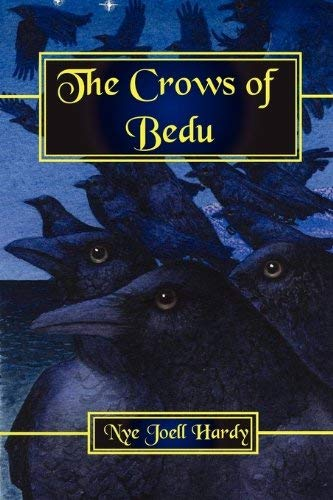 The Crows of Bedu 9781617060083