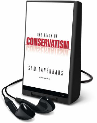 The Death of Conservatism [With Earbuds] 9781615741465