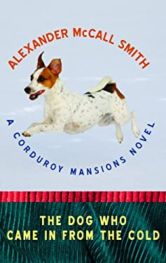 The Dog Who Came in from the Cold: A Corduroy Mansions Novel 9781611731293