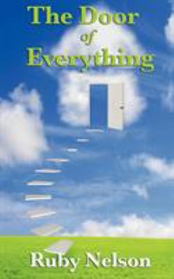 The Door of Everything: Complete and Unabridged