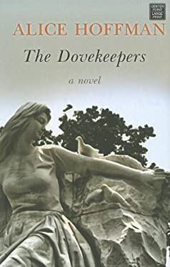The Dovekeepers 9781611732573