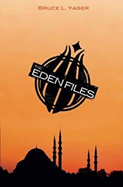 The Eden Files 9781615662432