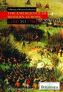 The Emergence of Modern Europe: c. 1500 to 1788 9781615303434