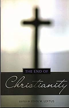 The End of Christianity 9781616144135