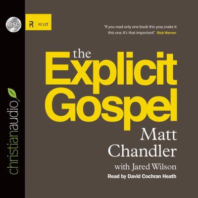 The Explicit Gospel