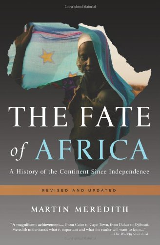 The Fate of Africa: A History of the Continent Since Independence 9781610390712