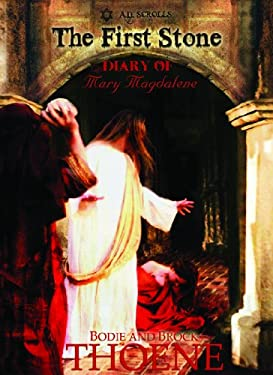 The First Stone: The Diary of Mary Magdalene 9781611731576