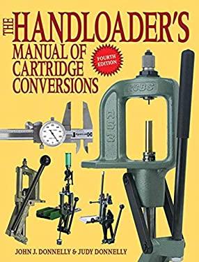 The Handloader's Manual of Cartridge Conversions 9781616082383