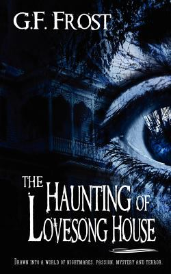 The Haunting of Lovesong House 9781615726196