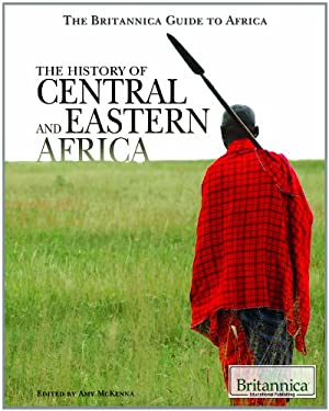The History of Central and Eastern Africa 9781615303229