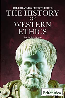 The History of Western Ethics 9781615303014