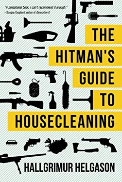 The Hitman's Guide to Housecleaning 9781611091397