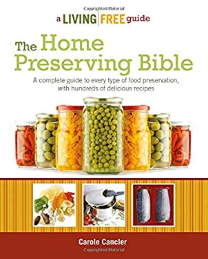 The Home Preserving Bible 9781615641925