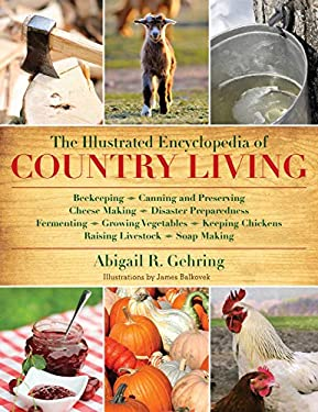 The Illustrated Encyclopedia of Country Living 9781616084677