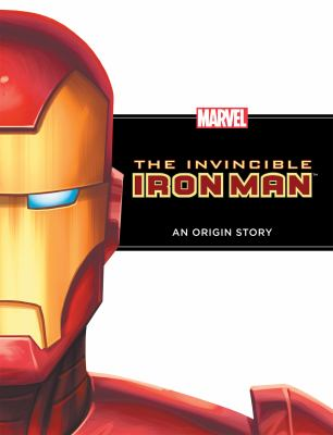 The Invincible Iron Man: An Origin Story 9781614790105