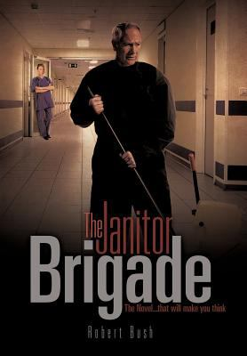 The Janitor Brigade 9781613798089