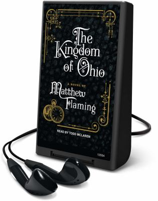 The Kingdom of Ohio [With Earbuds] 9781615458431