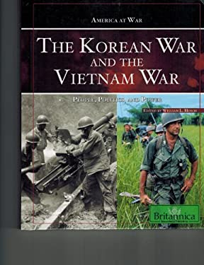 The Korean War and the Vietnam War: People, Politics, and Power 9781615300112