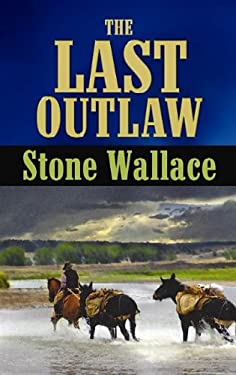 The Last Outlaw 9781611732887