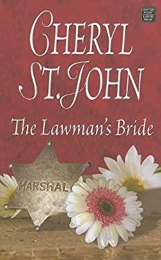 The Lawman's Bride 9781611730753