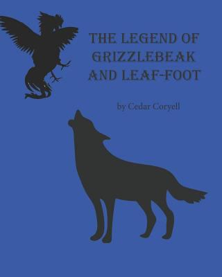The Legend of GrizzleBeak and Leaf-foot (The Spur King Warriors)