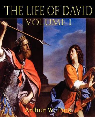 The Life of David Volume I 9781612033181
