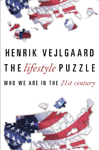 The Lifestyle Puzzle: Who We Are in the 21st Century 9781616141851