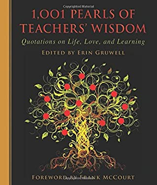 1,001 Pearls of Teachers' Wisdom: Quotations on Life and Learning 9781616082581