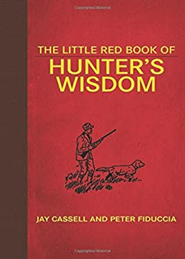 The Little Red Book of Hunter's Wisdom 9781616083939