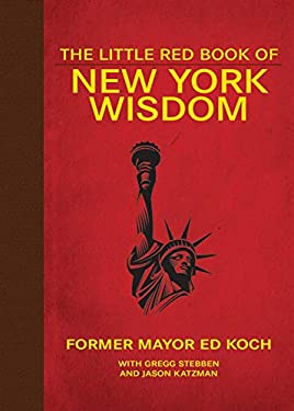 The Little Red Book of New York Wisdom 9781616083724