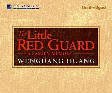 The Little Red Guard: A Family Memoir 9781611209235