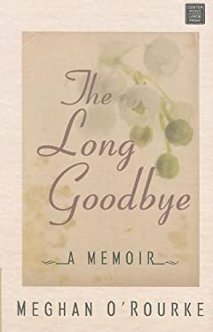 The Long Goodbye 9781611731095