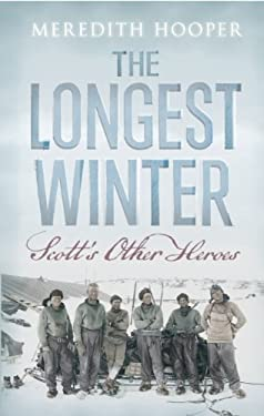 The Longest Winter: Scott's Other Heroes 9781619020139