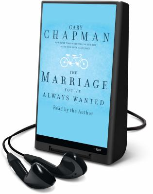The Marriage You've Always Wanted 9781615876488