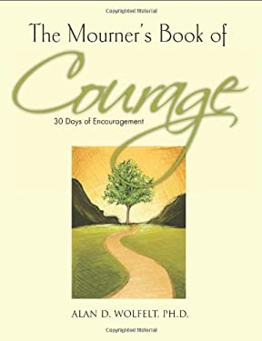 The Mourner's Book of Courage: 30 Days of Encouragement 9781617221545