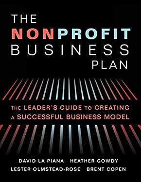 The Nonprofit Business Plan: A Leader's Guide to Creating a Successful Business Model 9781618580061