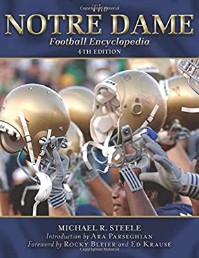 The Notre Dame Football Encyclopedia 9781613210765
