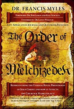 The Order of Melchizedek 9781616233204